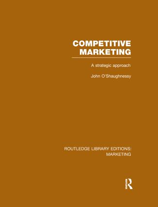 Competitive Marketing (RLE Marketing): A Strategic Approach, 1st Edition (Paperback) book cover