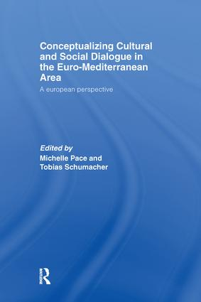 Conceptualizing Cultural and Social Dialogue in the Euro-Mediterranean Area: A European Perspective, 1st Edition (Paperback) book cover
