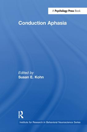 Conduction Aphasia: 1st Edition (Paperback) book cover