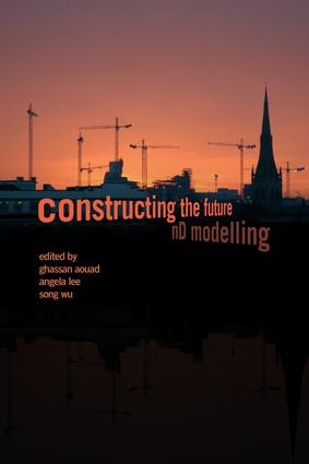 Constructing the Future: nD Modelling, 1st Edition (Paperback) book cover