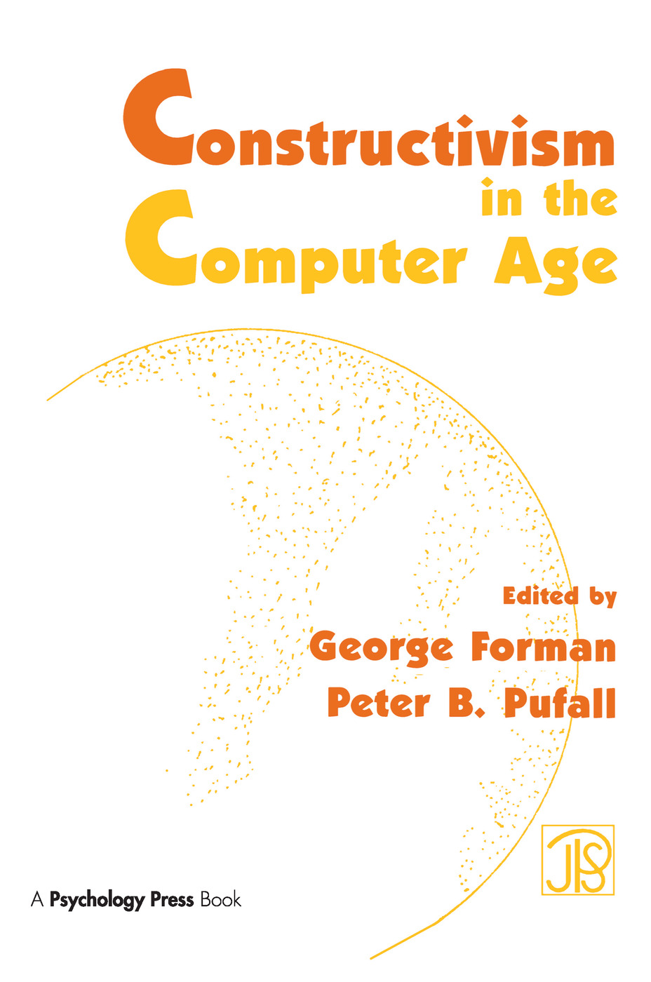 Constructivism in the Computer Age: 1st Edition (Paperback) book cover