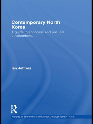 Contemporary North Korea: A guide to economic and political developments, 1st Edition (Paperback) book cover