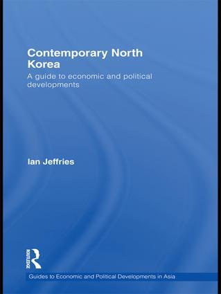 Contemporary North Korea: A guide to economic and political developments book cover