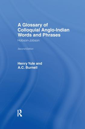A Glossary of Colloquial Anglo-Indian Words And Phrases: Hobson-Jobson, 1st Edition (Paperback) book cover