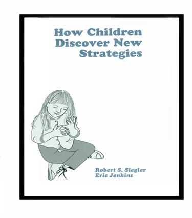 How Children Discover New Strategies: 1st Edition (Paperback) book cover