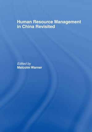 Human Resource Management in China Revisited: 1st Edition (Paperback) book cover