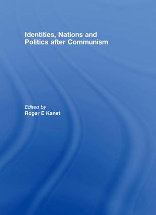 Identities, Nations and Politics after Communism: 1st Edition (Paperback) book cover