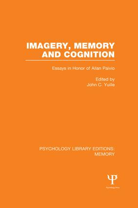 Imagery, Memory and Cognition (PLE: Memory): Essays in Honor of Allan Paivio book cover
