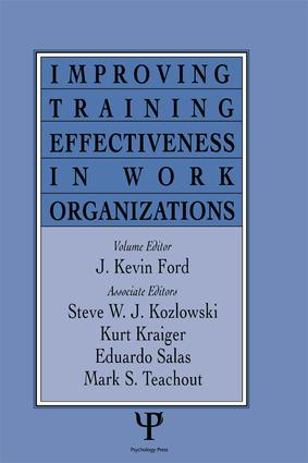 Improving Training Effectiveness in Work Organizations book cover