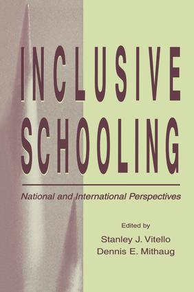 Inclusive Schooling: National and International Perspectives book cover