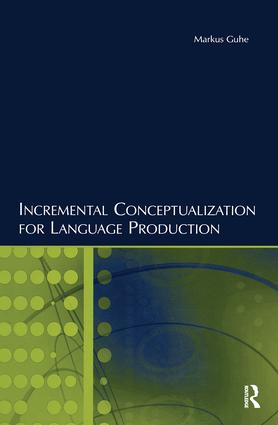 Incremental Conceptualization for Language Production: 1st Edition (Paperback) book cover