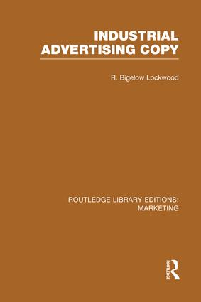 Industrial Advertising Copy (RLE Marketing): 1st Edition (Paperback) book cover