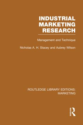 Industrial Marketing Research (RLE Marketing): Management and Technique, 1st Edition (Paperback) book cover