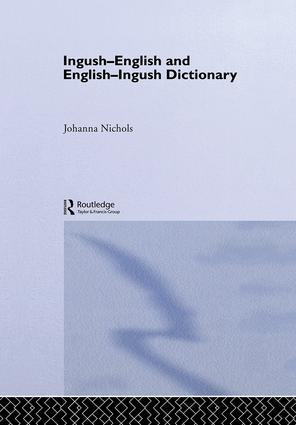 Ingush-English and English-Ingush Dictionary: 1st Edition (Paperback) book cover
