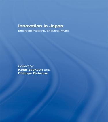 Innovation in Japan: Emerging Patterns, Enduring Myths, 1st Edition (Paperback) book cover