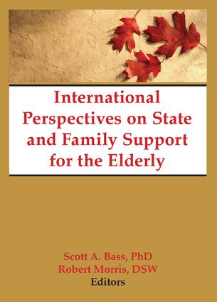 International Perspectives on State and Family Support for the Elderly: 1st Edition (Paperback) book cover