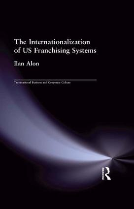 The Internationalization of US Franchising Systems: 1st Edition (Paperback) book cover
