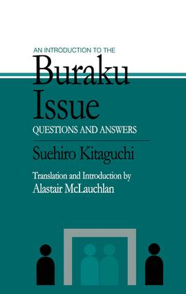 An Introduction to the Buraku Issue: Questions and Answers, 1st Edition (Paperback) book cover