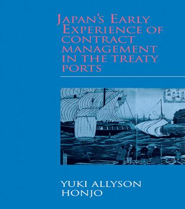 Japan's Early Experience of Contract Management in the Treaty Ports book cover