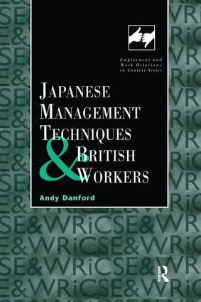 Japanese Management Techniques and British Workers: 1st Edition (Paperback) book cover