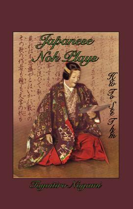 Japanese Noh Plays: 1st Edition (e-Book) book cover