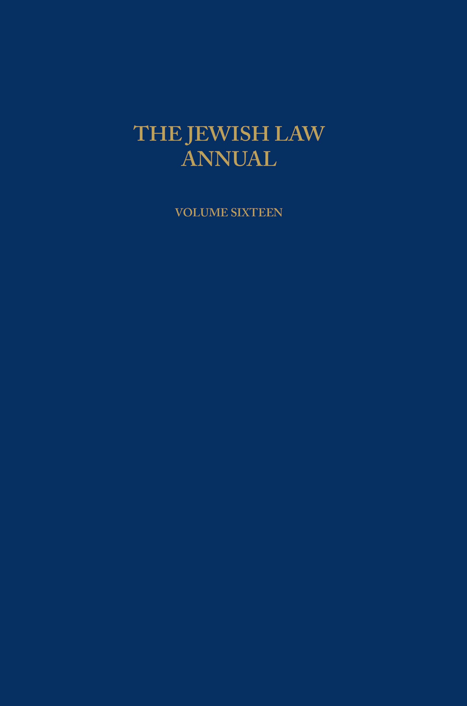 The Jewish Law Annual Volume 16