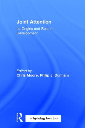 Joint Attention: Its Origins and Role in Development, 1st Edition (Paperback) book cover
