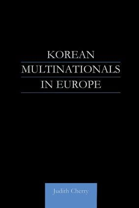 Korean Multinationals in Europe (Hardback) book cover