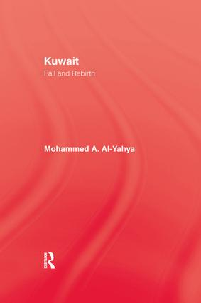 Kuwait - Fall & Rebirth