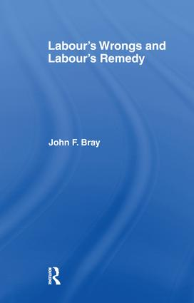 Labour's Wrongs and Labour's Remedy