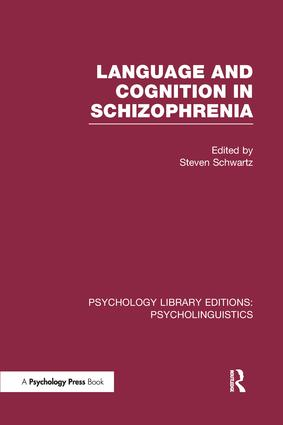 Language and Cognition in Schizophrenia (PLE: Psycholinguistics): 1st Edition (Paperback) book cover