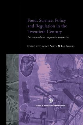 Food, Science, Policy and Regulation in the Twentieth Century: International and Comparative Perspectives, 1st Edition (Paperback) book cover