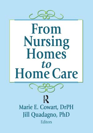 From Nursing Homes to Home Care: 1st Edition (Paperback) book cover