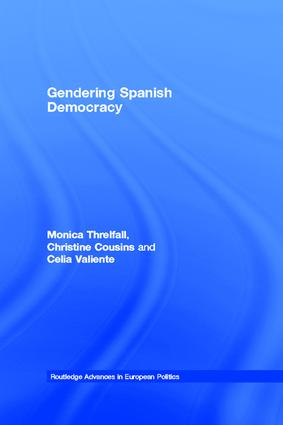 Gendering Spanish Democracy: 1st Edition (Paperback) book cover