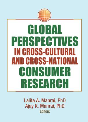 Global Perspectives in Cross-Cultural and Cross-National Consumer Research: 1st Edition (e-Book) book cover