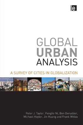 Global Urban Analysis: A Survey of Cities in Globalization, 1st Edition (e-Book) book cover