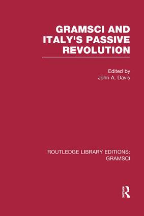 Gramsci (RLE: Gramsci): And Italy's Passive Revolution book cover
