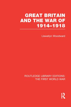 Great Britain and the War of 1914-1918 (RLE The First World War) book cover