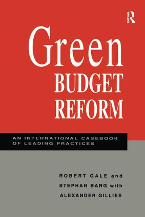 Green Budget Reform: An International Casebook of Leading Practices book cover