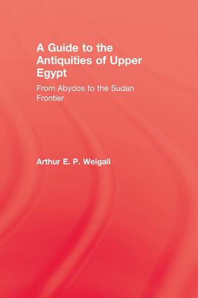 A Guide to the Antiquities of Upper Egypt book cover