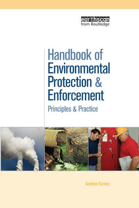 Handbook of Environmental Protection and Enforcement