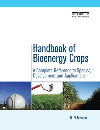 Handbook of Bioenergy Crops: A Complete Reference to Species, Development and Applications book cover