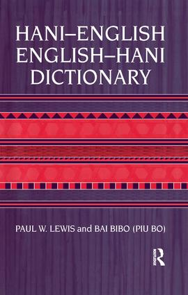 Hani-English - English-Hani Dict: 1st Edition (Paperback) book cover