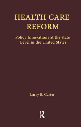 Health Care Reform: Policy Innovations at the State Level in the United States, 1st Edition (Paperback) book cover