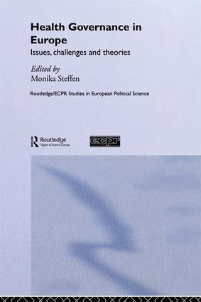 Health Governance in Europe: Issues, Challenges, and Theories book cover