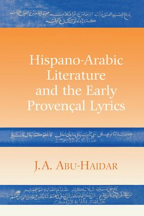 Hispano-Arabic Literature and the Early Provencal Lyrics