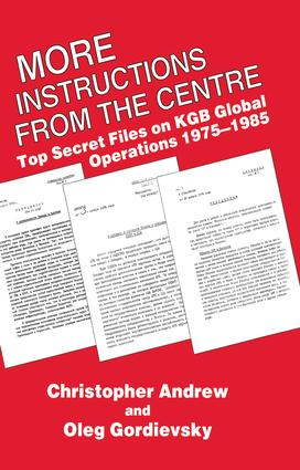 More Instructions from the Centre: Top Secret Files on KGB Global Operations 1975-1985, 1st Edition (Paperback) book cover