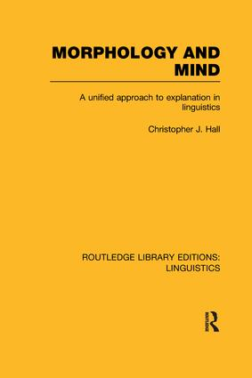 Morphology and Mind (RLE Linguistics C: Applied Linguistics)
