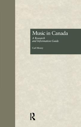 Music in Canada: A Research and Information Guide book cover