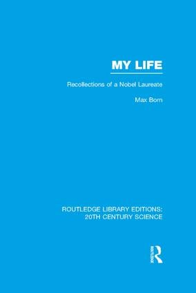 My Life: Recollections of a Nobel Laureate book cover